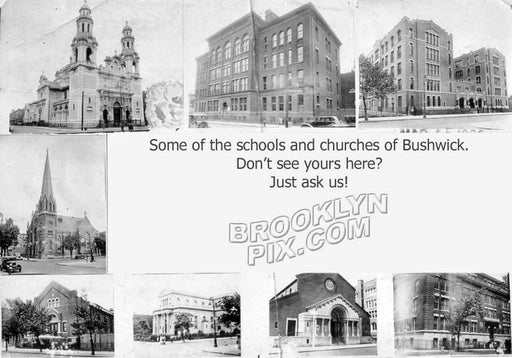 An assortment of Bushwick churches and schools _ ask about yours! Old Vintage Photos and Images