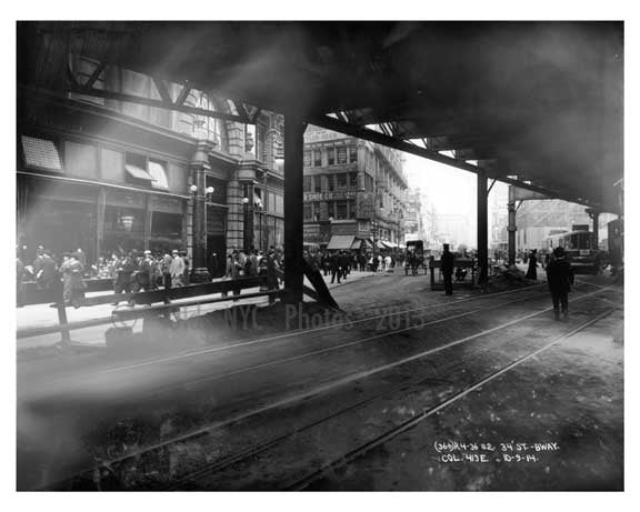 Broadway & 34th Street under the elevated train tracks - Midtown Manhattan - NY 1914 Old Vintage Photos and Images