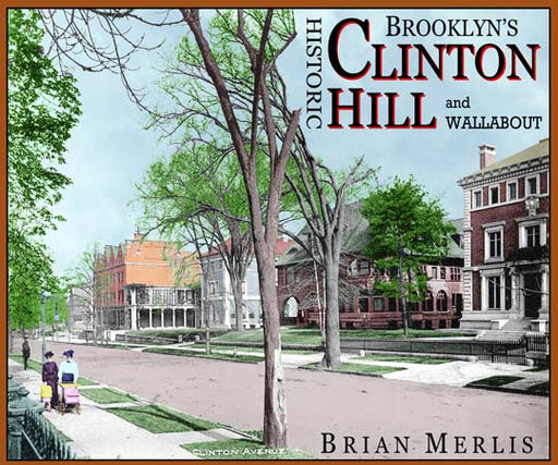 Brooklyn's Clinton Hill Old Vintage Photos and Images