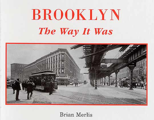 Brooklyn: The Way It Was Old Vintage Photos and Images