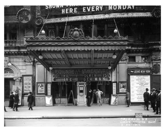 Loews Theater on Broadway - Midtown Manhattan 1915 Old Vintage Photos and Images