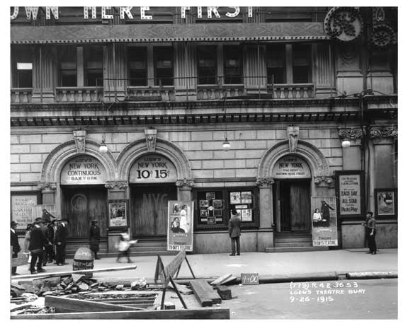 Loews Theater on Broadway  - Theater District - Midtown Manhattan 1915 Old Vintage Photos and Images