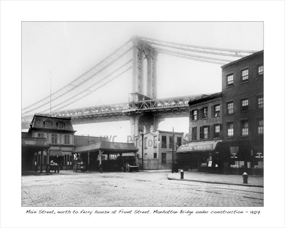 Main Street & Front Street with Manhattan Bridge under construction 1907 Old Vintage Photos and Images