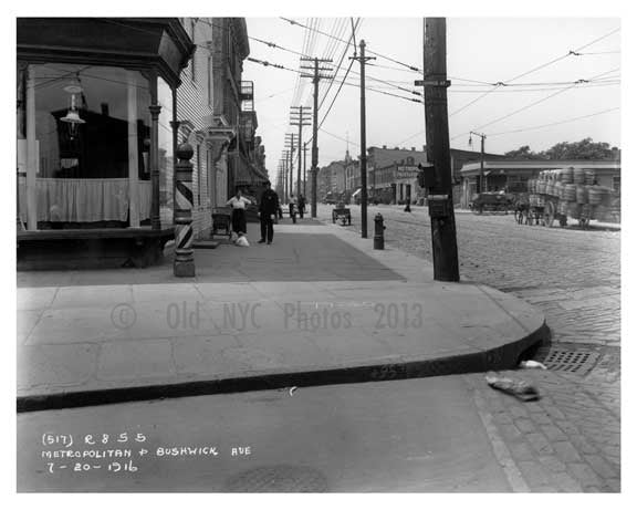 Metropolitan &  Bushwick Avenue  - Williamsburg - Brooklyn, NY 1916 I Old Vintage Photos and Images