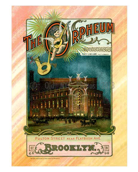 Orpheum Theater - Fulton & Rockwell Place 1900 - Vintage Poster Old Vintage Photos and Images