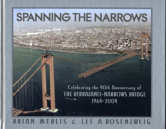 Spanning the Narrows Old Vintage Photos and Images