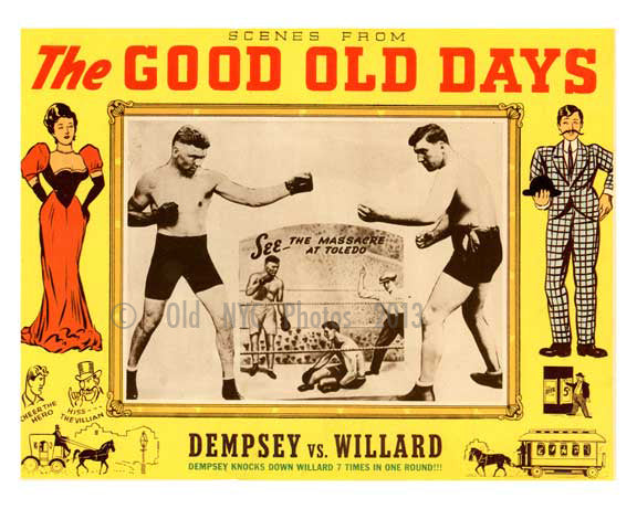 "The Good Old Days ""Dempsey v. Willard"" - Vintage Posters Old Vintage Photos and Images"