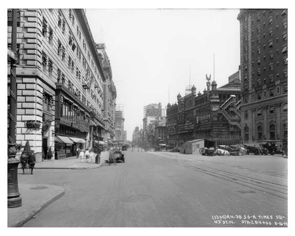 Times Square &  43rd Street - Midtown - Manhattan  1914 NYC Old Vintage Photos and Images