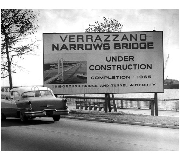 Verrazano Bridge under construction behind sign indicating so, 1965 Old Vintage Photos and Images