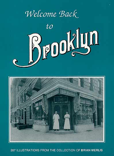 Welcome back to Brooklyn Old Vintage Photos and Images