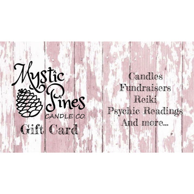 Mystic Pines Gift Card - Mystic Pines Candle Co.
