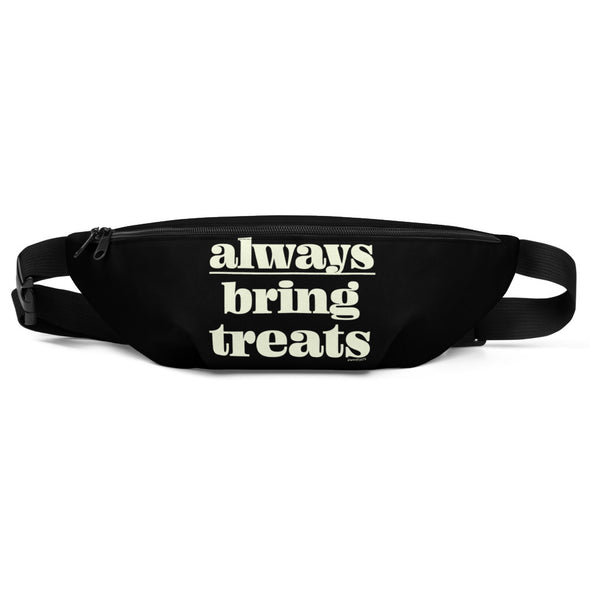 Always Bring Treats Fanny Pack