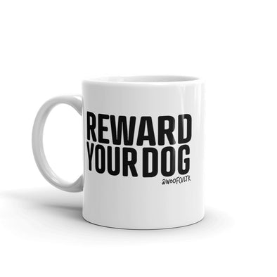 Reward Your Dog Mug