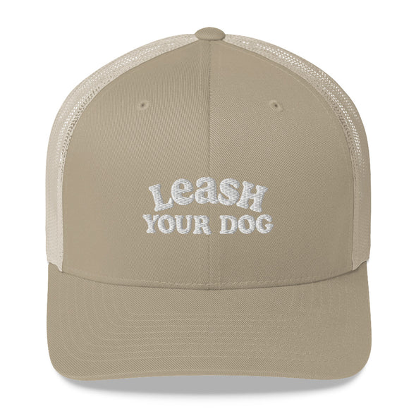 Leash Your Dog Trucker Hat