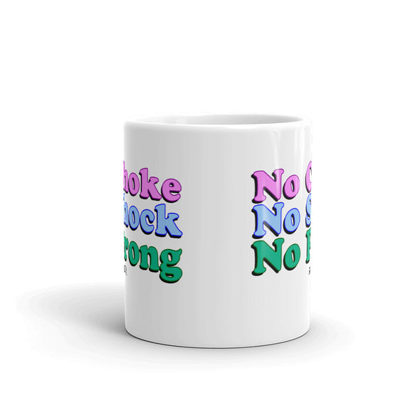 No Choke, No Shock, No Prong Mug