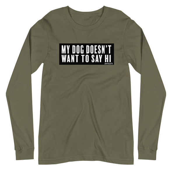 My Dog Unisex Long Sleeve