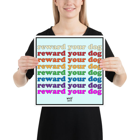 Reward Your Dog Rainbow Matte Print