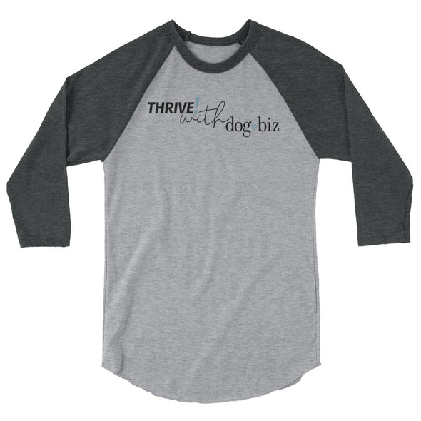 Thrive! with dogbiz Unisex Baseball Tee