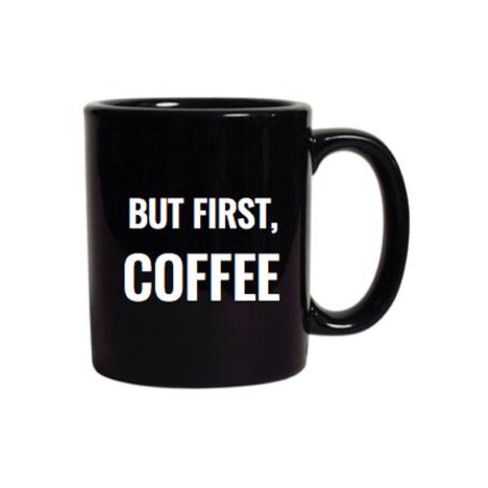 But First, Coffee • Oversized Mug