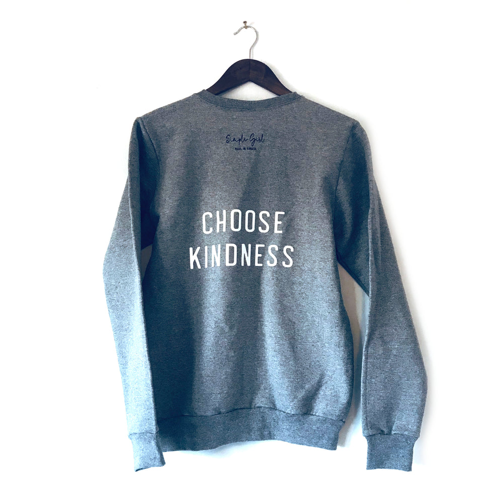 Choose Kindness • Sweatshirt