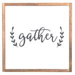 Gather • Wood Sign