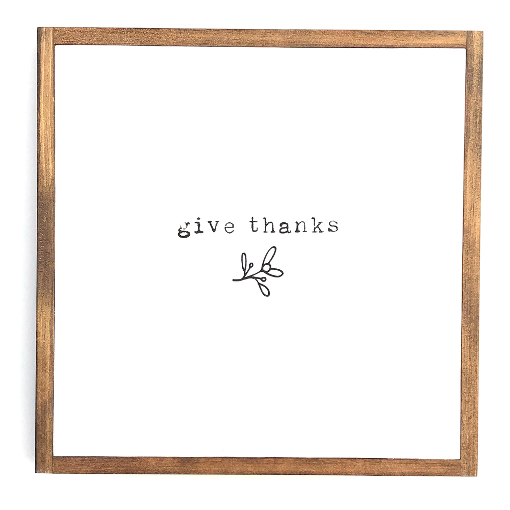 Give Thanks • Wood Sign