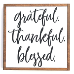 Grateful, Thankful, Blessed • Wood Sign