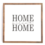 Home Sweet Home • Wood Sign