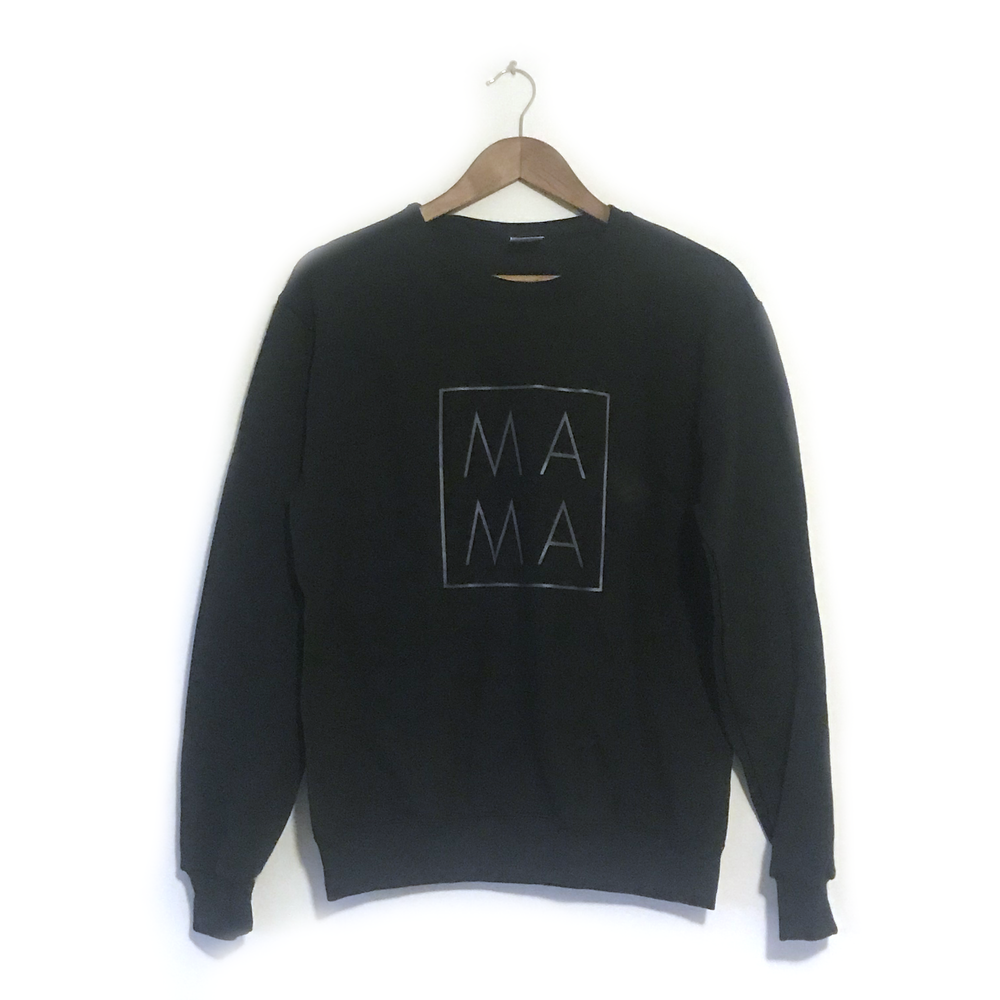 MAMA ~ Black on Black  • Sweatshirt