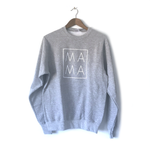 MAMA ~ Heather Grey • Sweatshirt