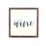This Calls For Wine • Mini Wood Sign