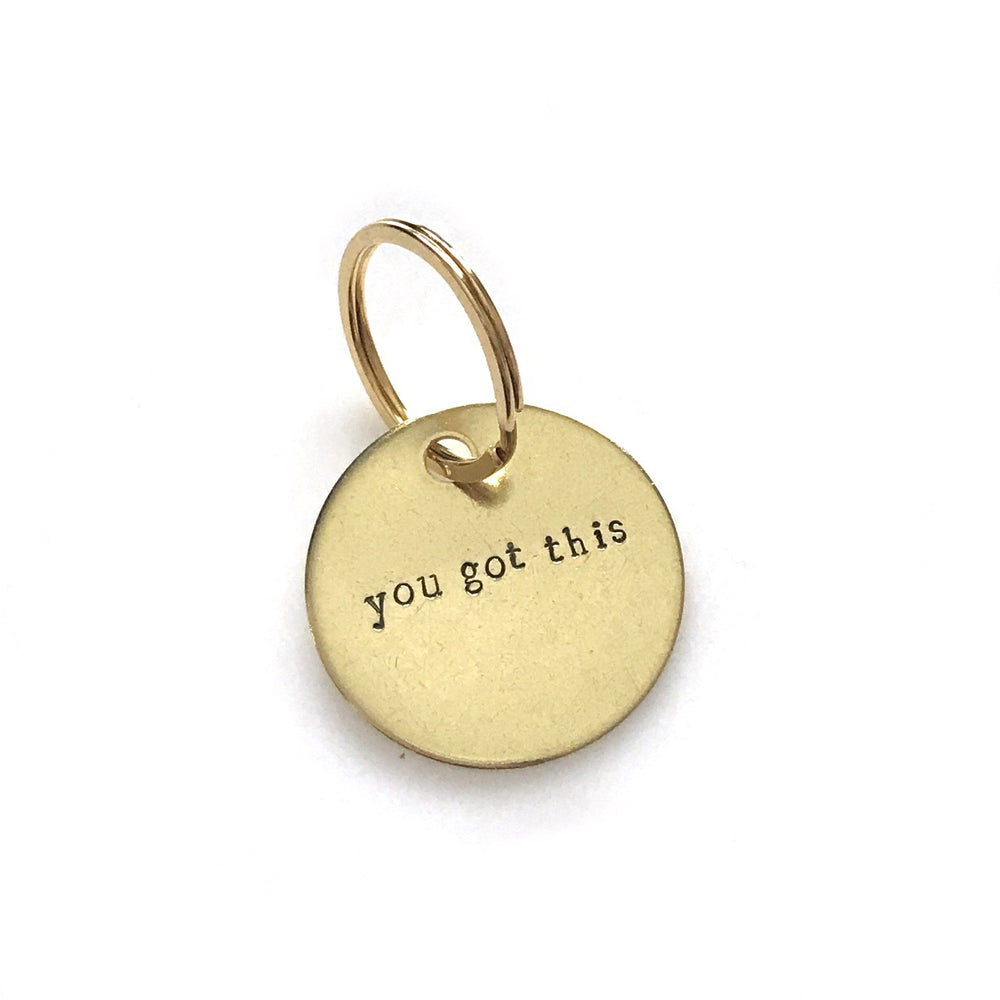You Got This • Keychain
