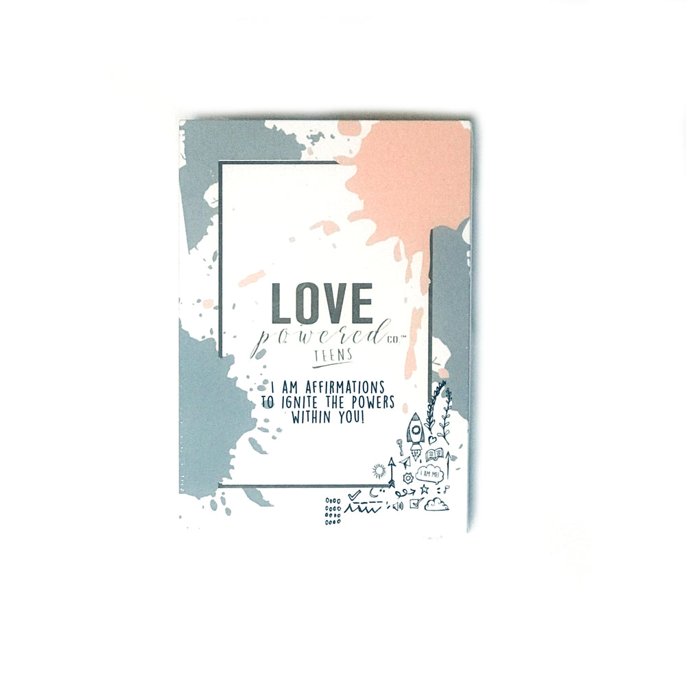 Love Powered Teens • Affirmation Cards