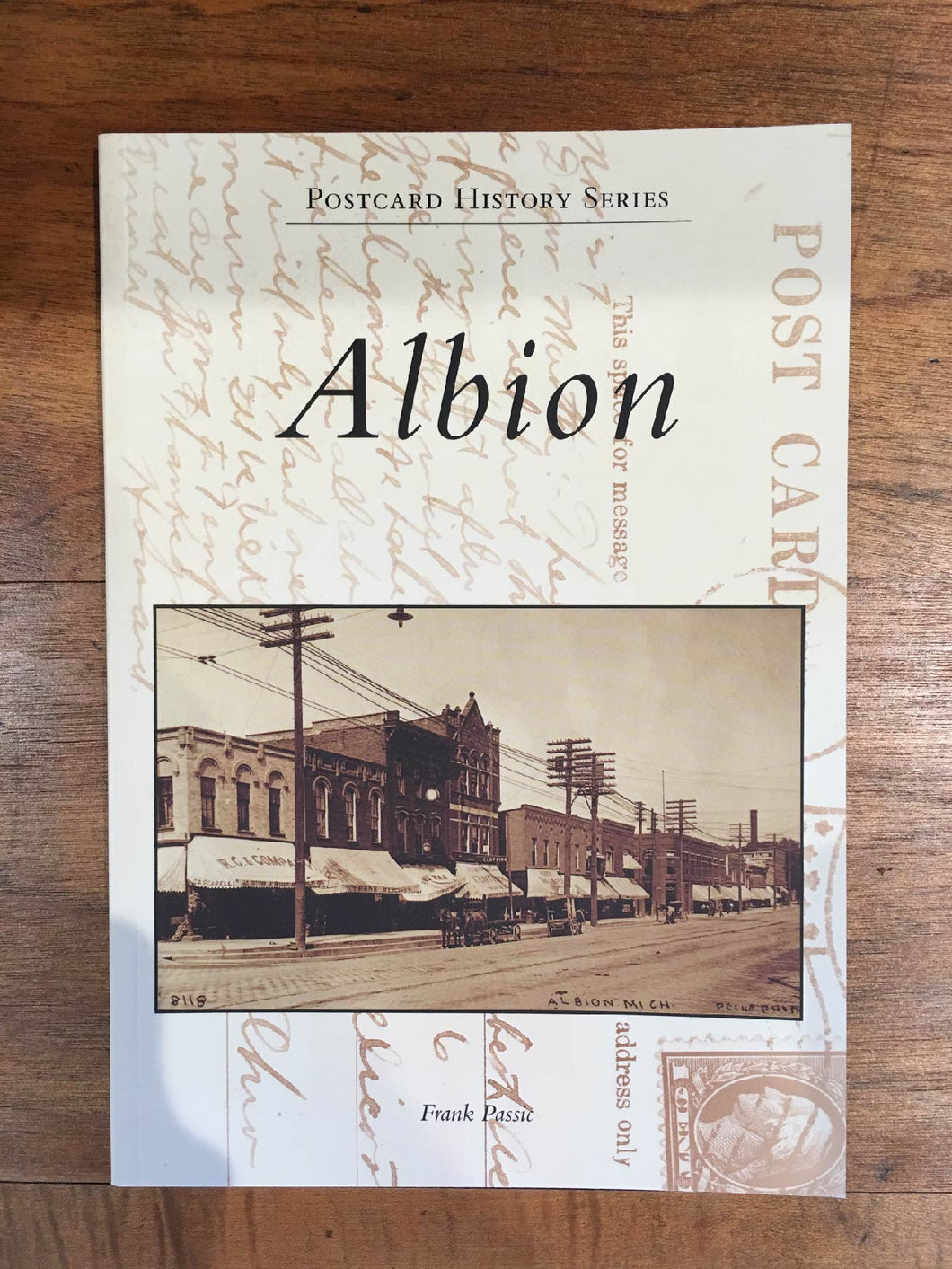 Albion - Postcard History Series by Frank Passic
