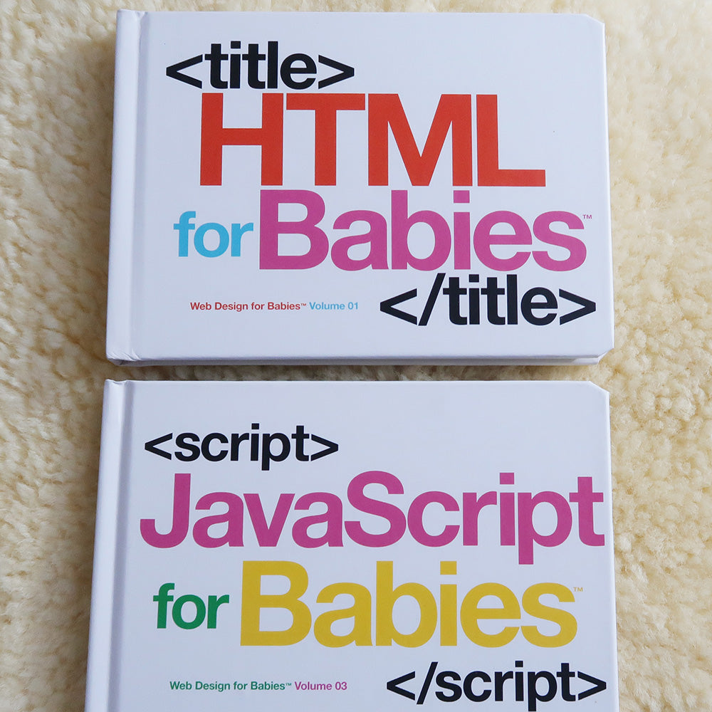 HTML and JavaScript For Babies Books