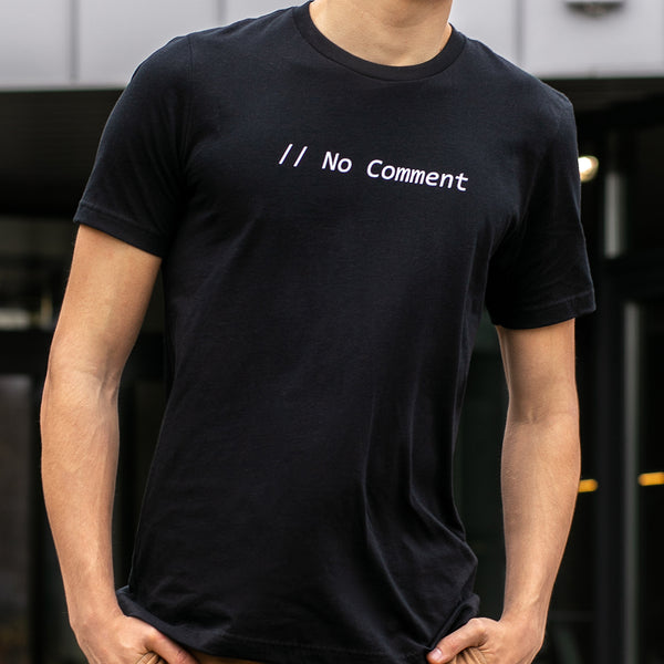Programming T-shirt - No Comment - Made4Dev.com