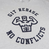 Git Rebase No Conflicts T-Shirt for Developers