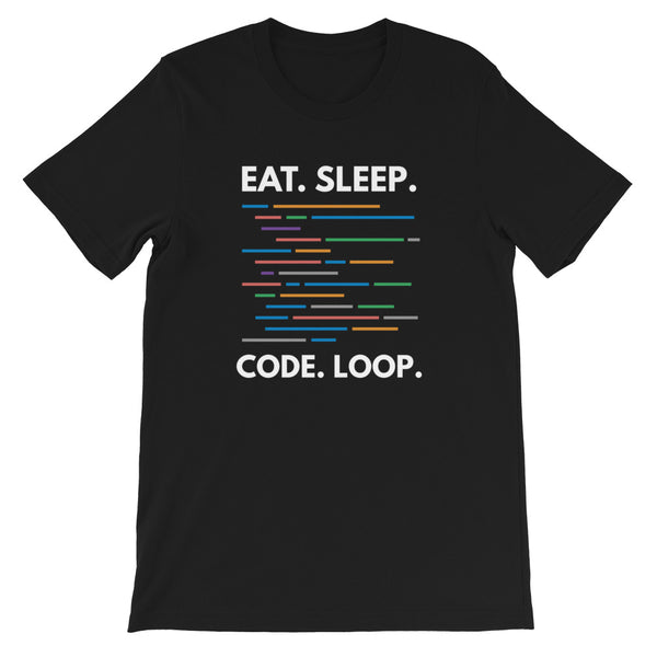 Eat Sleep Code Loop T-shirt for Developers