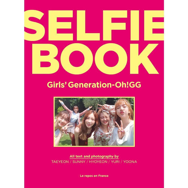 SNSD GIRLS' GENERATION-OH!GG - GIRLS' GENERATION-OH!GG SELFIE BOOK (Free Shipping)