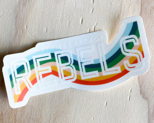 Stripes Are For Rebels Sticker