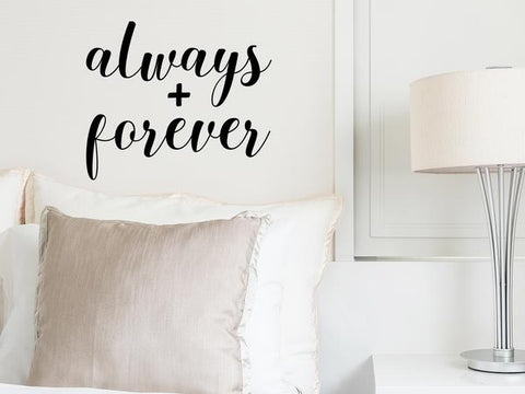 Wall decal for bedroom that says 'always and forever' on a bedroom wall.