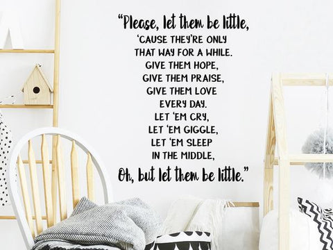Wall decal for kids that says 'please let them be little' on a kid's room wall.