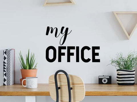 Wall decal for the office that says 'my office' on an office wall.