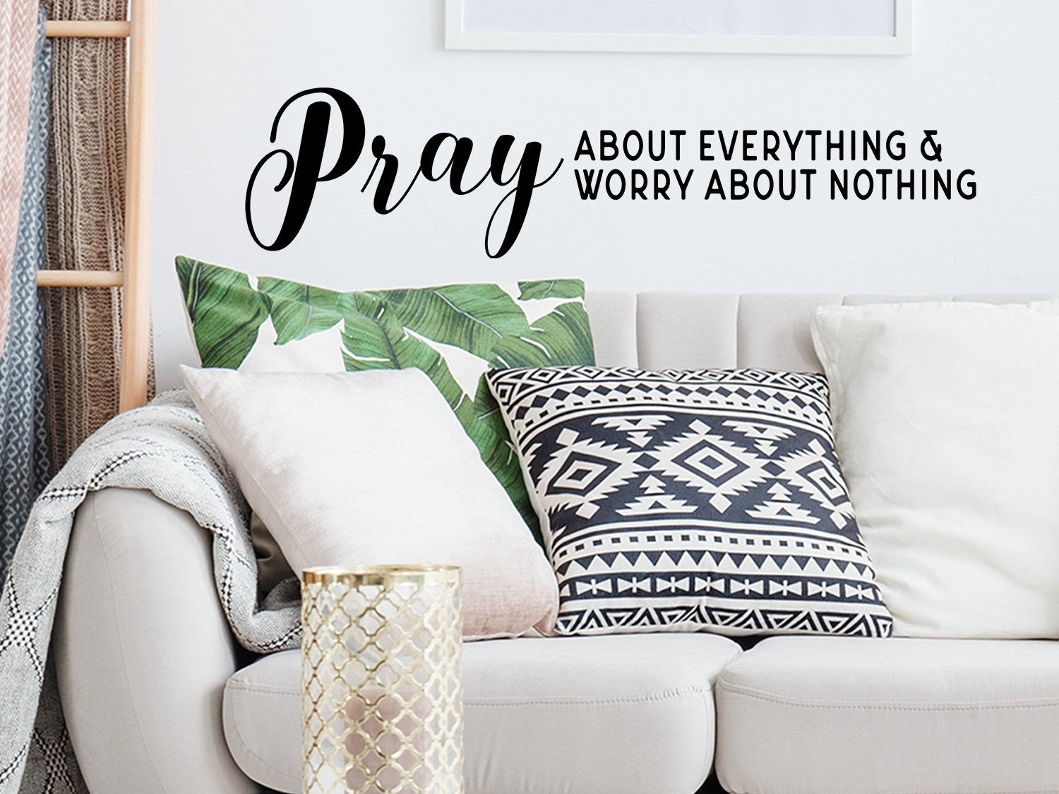 Pray About Everything And Worry Nothing Bible Verse Wall Decal Story Of Home Decals