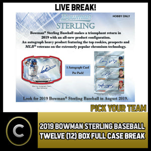 2019 BOWMAN STERLING BASEBALL 12 BOX (FULL CASE) BREAK #A337 - PICK YOUR TEAM