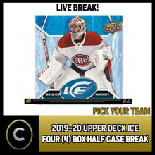 Load image into Gallery viewer, 2019-20 UPPER DECK ICE HOCKEY 4 BOX (HALF CASE) BREAK #H888 - PICK YOUR TEAM