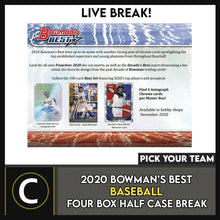 Load image into Gallery viewer, 2020 BOWMAN'S BEST BASEBALL 4 BOX (HALF CASE) BREAK #A1004 - PICK YOUR TEAM