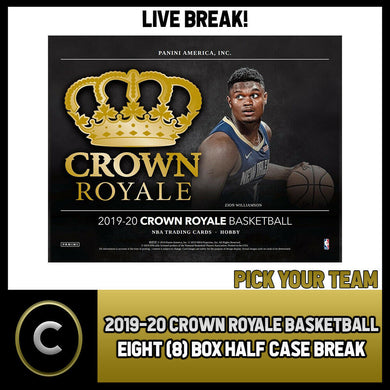 2019-20 PANINI CROWN ROYALE 8 BOX (HALF CASE) BREAK #B308 - PICK YOUR TEAM