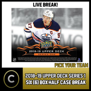2018-19 UPPER DECK SERIES 1 - 6 BOX HALF CASE BREAK #H279 - PICK YOUR TEAM -