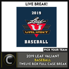 Load image into Gallery viewer, 2019 LEAF VALIANT BASEBALL 12 BOX (FULL CASE) BREAK #A872 - PICK YOUR TEAM